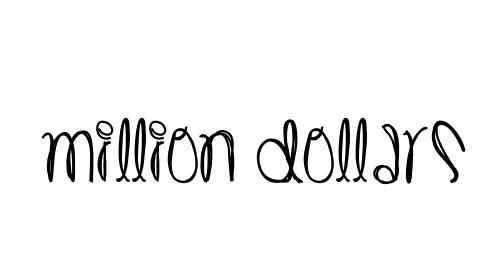 Million Dollars - cartoon style fonts